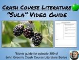 """""""Sula""""-Crash Course Literature Video Guide"""