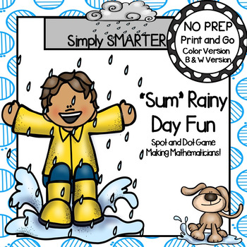 """Sum"" Rainy Day Fun:  NO PREP Spot and Dot Game"