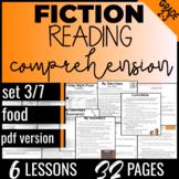 Reading Comprehension Passages: Food {Fiction Set 3/7} Literacy Worksheets (PDF)