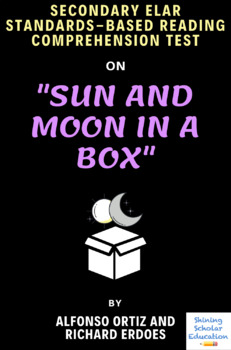 """Sun and Moon in a Box"" Zuni Folk Tale by A. Ortiz and R. Erdoes Reading Test"