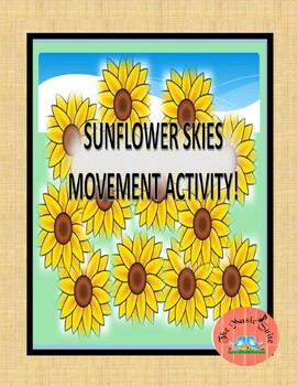 """Sunflower Skies"" Movement Activity!  A calming brain break for any class!"