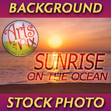 "! ""Sunrise on the Ocean"" - Photograph - Ocean Background - Stock Photo"