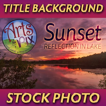"""Sunset Sky and reflection"" Photograph - Title Background - Stock Photo"