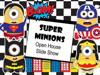 ~SuperMinions~ Open House Slide Show