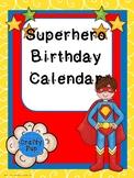 Superb Superhero Birthday Calendar