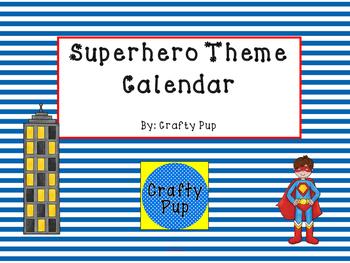 """""""Superb"""" Superhero Classroom Calendar"""