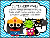 """Superhero Owls"" Themed Behavior Charts and Weekly Tracker"