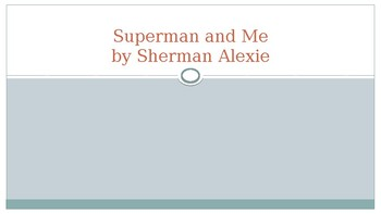 """""""Superman and Me"""" Text Dependent Questions Powerpoint"""