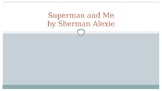 """Superman and Me"" Text Dependent Questions Powerpoint"