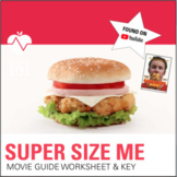 """Supersize Me"" DVD- Nutrition Movie: Fast Food/ Worksheet"