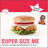 Supersize Me: Distance Learning Movie Worksheet & Super Si