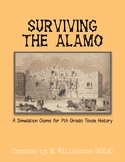 """Surviving The Alamo"" Simulation Game"