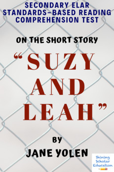 """""""Suzy and Leah"""" Short Story by Jane Yolen Multiple-Choice Reading Analysis Test"""