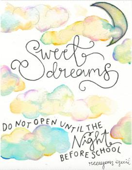 """""""Sweet Dreams"""" Night Before School Jitter - Glitter Card"""
