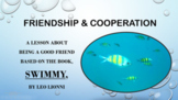 """Swimmy"" Cooperation Friendship Lesson Character Ed 3 video &  Activity PBIS"