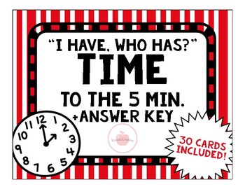 ***TELLING TIME TO 5 MINUTES ANALOG AND DIGITAL I HAVE WHO HAS GAME***