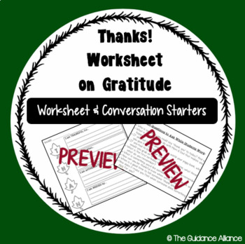 """THANKS"" WORKSHEET! Gratitude by Writing and Sharing + Conversation Starters"