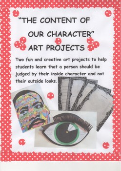 """ THE CONTENT OF OUR CHARACTER"" ART PROJECTS"