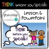 """""""THINK"""" Before You Speak Lesson & PowerPoint Presentation"""