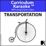 'TRANSPORTATION' (Grades K-3) ~ MP4 Curriculum Karaoke™ READ, SING, LEARN