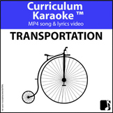 'TRANSPORTATION' ~ MP4 Curriculum Karaoke™ READ, SING, LEARN