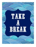 """Take A Break"" Station Sign & Procedure Posters"