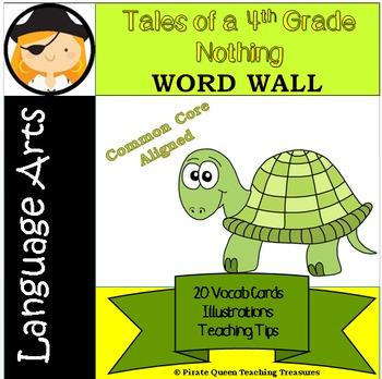"""Tales of a 4th Grade Nothing"" Word Wall"