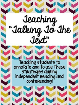 """""""Talking to the Text"""" Teaching Students to Annotate"""