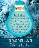 """También la lluvia"" Film Study with pre, during & post viewing activities!"