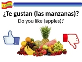 ¿Te gustan (las frutas)? Simple Spanish PowerPoint