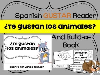 ¿Te gustan los animales? Spanish Gustar Animal Reader & Build-A-Book