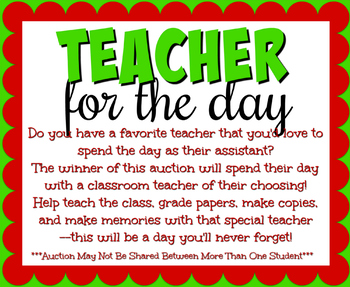 """Teacher For The Day"" Rewards Or Silent Auction Fundraiser Items"