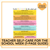 'Teacher Self-Care for the School Week'   1-Page Guide