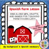 ¡Teaching Farm Vocabulary in Spanish!