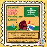 ¡Teaching School Supplies in Spanish!