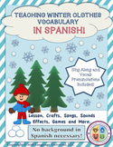 Spanish Winter Clothes Lesson for Kids!
