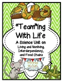 """""""Team""""ing With Life- Living/Nonliving, Interdependency, and Food Chains"""