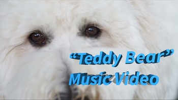 """Teddy Bear"" feat. Mr. G and Sophie"