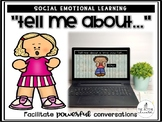 """Tell Me About..."" (A Social Emotional Learning Activity)"