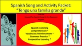 """Tengo una familia grande"": Song and Activity packet"