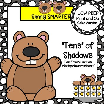 """Tens"" of Shadows:   LOW PREP Ten Frame Groundhog Day Themed Puzzles"