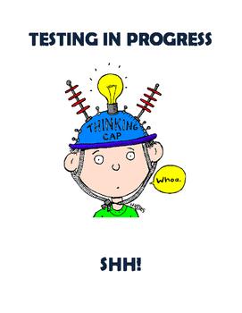 """""""Testing In Progress"""" Sign"""