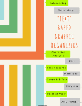"""""""Text""""-Based Graphic Organizers"""