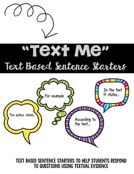 """Text Me"" Evidence Sentence Starters"