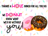 """""""Thank You"""" Donut Sign (Secretary's Day, Administrative As"""