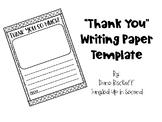 """Thank You"" Writing Paper! (Freebie!)"