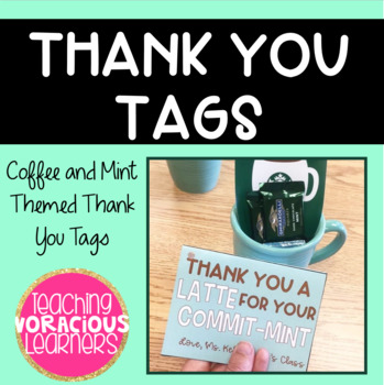 """""""Thank You a Latte for Your Commit-mint"""" Gift Tags"""