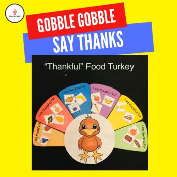"""""""Thankful"""" Food Turkey"""