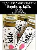 """Thanks a Latte"" Teacher Appreciation Gift Tags"