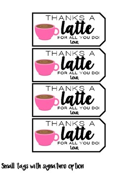 """Thanks a Latte"" Teacher Appreciation Gift Tags"
